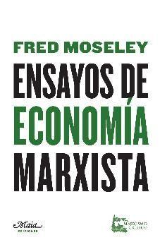 ENSAYOS DE ECONOMÍA MARXISTA