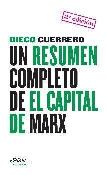 RESUMEN COMPLETO EL CAPITAL DE MARX/MAIA