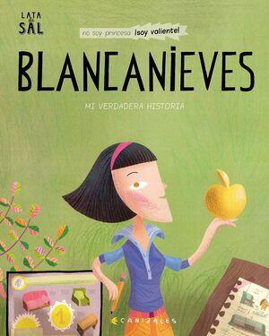 BLANCANIEVES. MI VERDADERA HISTORIA