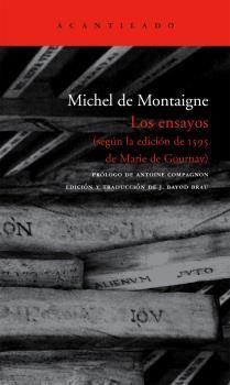 LOS ENSAYOS.( SEGUN LA EDICION DE 1595 DE MARIE DE GOURNAY)