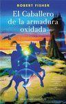 CABALLERO DE LA ARMADURA OXIDADA, EL
