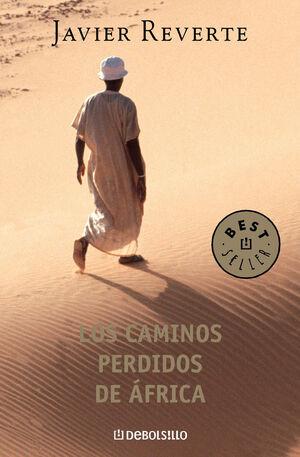 LOS CAMINOS PERDIDOS DE AFRICA
