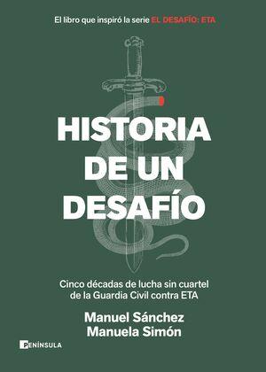 HISTORIA DE UN DESAFIO